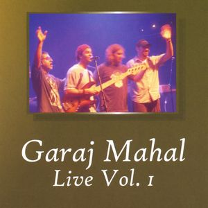 Garaj Mahal Live Vol. I album cover