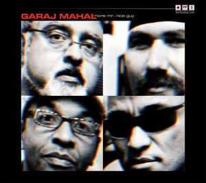 Garaj Mahal - More Mr. Nice Guy CD (album) cover