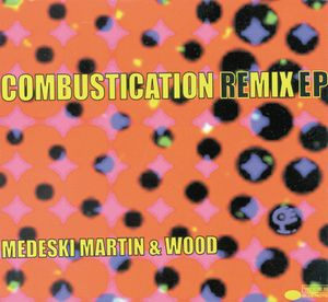 Medeski  Martin & Wood Combustication Remixes album cover
