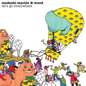 Medeski  Martin & Wood - Let's Go Everywhere CD (album) cover