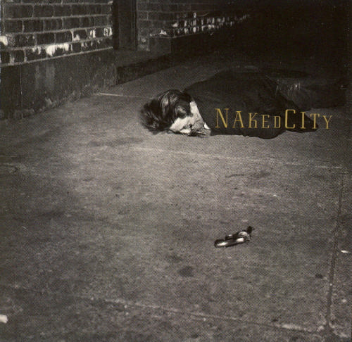 Naked City - Naked City CD (album) cover