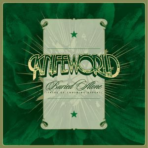 Knifeworld - Buried Alone  - Tales Of Crushing Defeat CD (album) cover