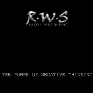 The Power Of Negative Thinking by RAZOR WIRE SHRINE album cover