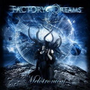 Melotronical by FACTORY OF DREAMS album cover