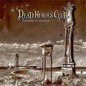 Dead Heroes Club - Everything is Connected CD (album) cover