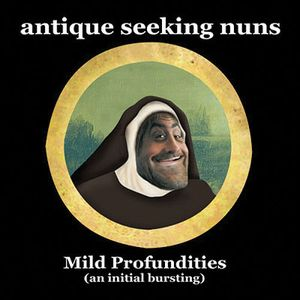 Antique Seeking Nuns - Mild Profundities CD (album) cover