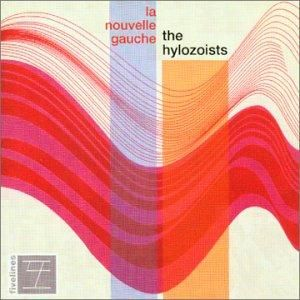La Nouvelle Gauche by HYLOZOISTS, THE album cover