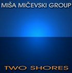 Misa Micevski Two Shores album cover