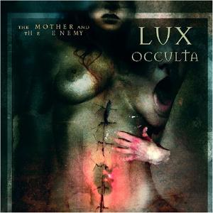 The Mother and the Enemy by LUX OCCULTA album cover
