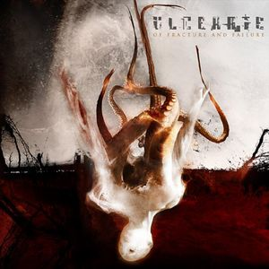 Ulcerate - Of Fracture and Failure CD (album) cover