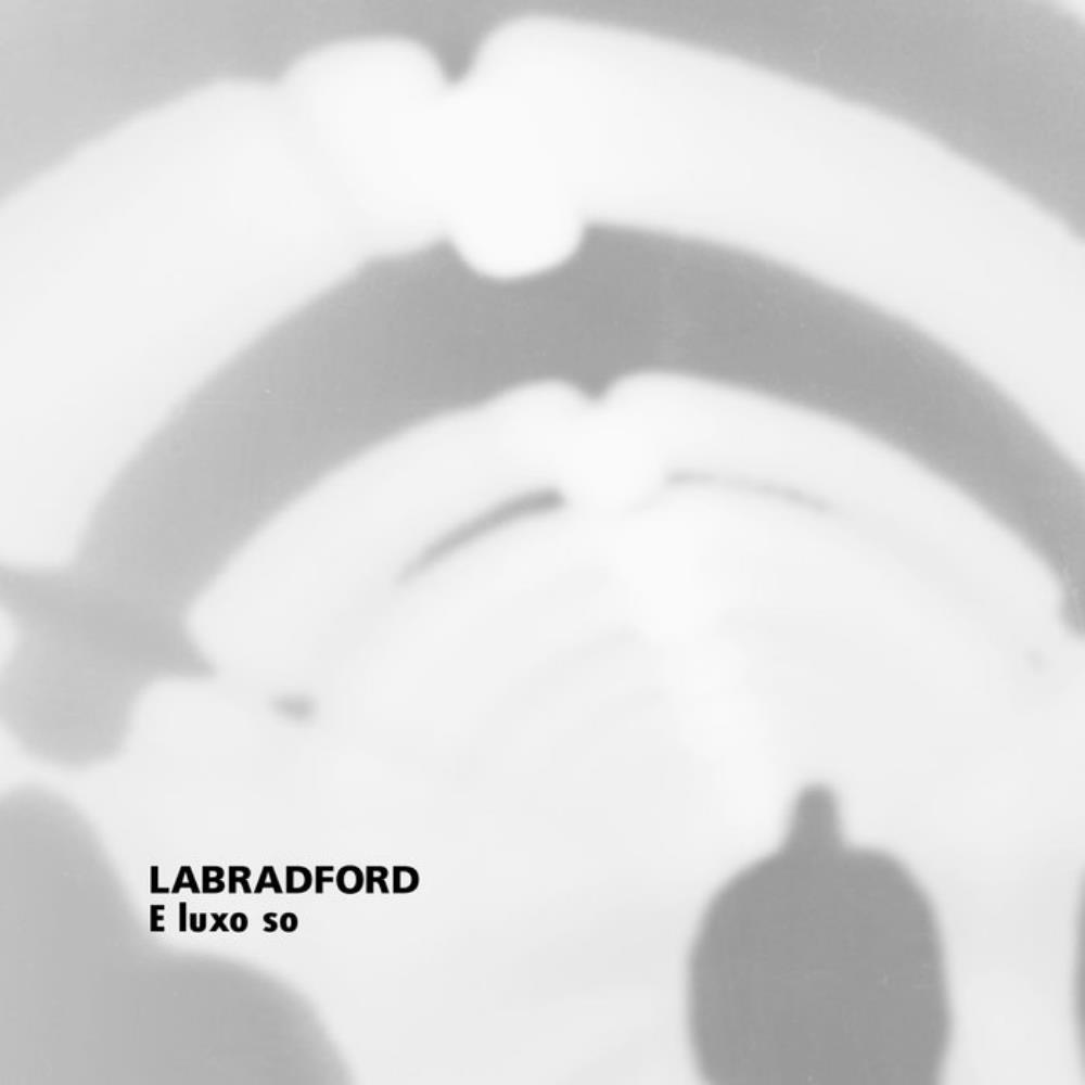 E Luxo So by LABRADFORD album cover