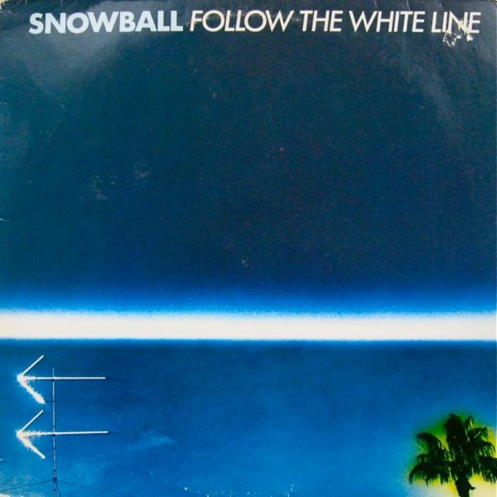 Snowball Follow the White Line album cover