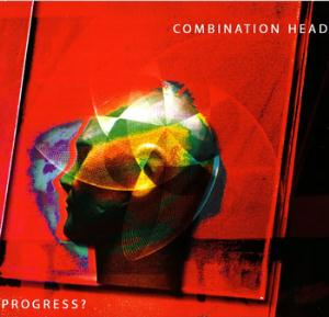 Progress? by COMBINATION HEAD album cover
