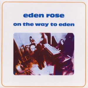 On The Way To Eden by EDEN ROSE album cover