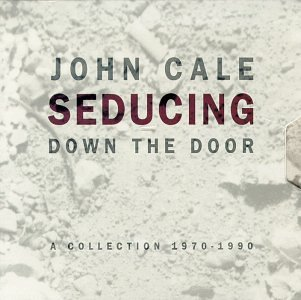 John Cale Seducing Down The Door album cover