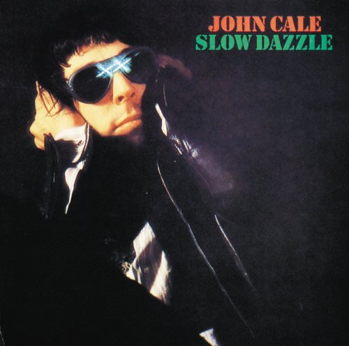 John Cale Slow Dazzle album cover