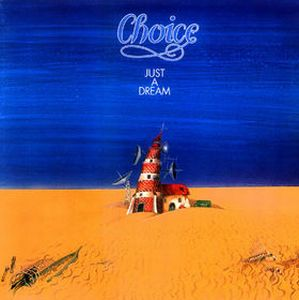 Choice - Just a dream CD (album) cover