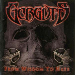 From Wisdom To Hate by GORGUTS album cover