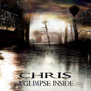 Chris A Glimpse Inside album cover