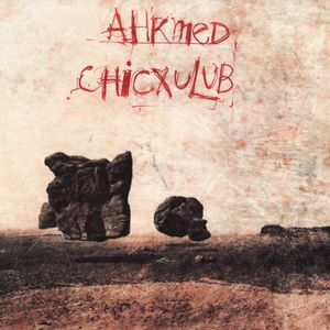 Ahkmed Chicxulub album cover