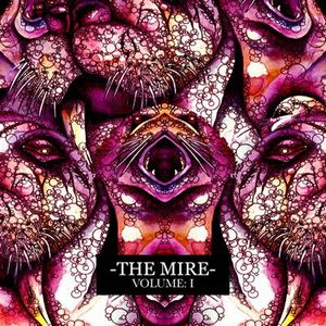 The Mire Volume I album cover
