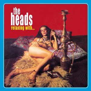 The Heads Relaxin' With...The Heads album cover