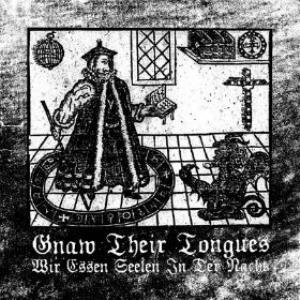 Wir essen Seelen in der Nacht by GNAW THEIR TONGUES album cover