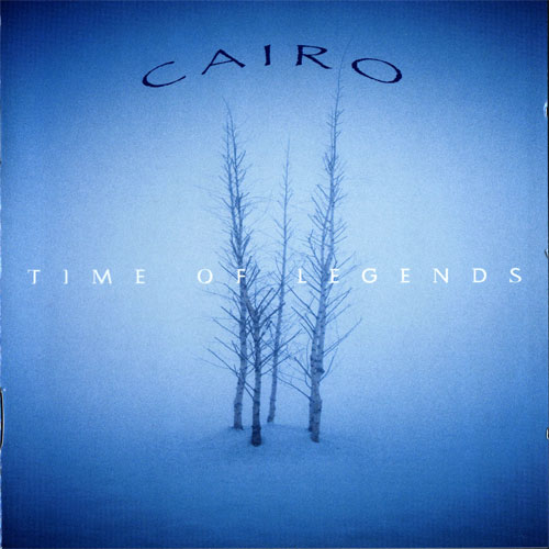Time Of Legends by CAIRO album cover
