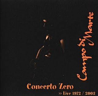 Concerto Zero : Live 1972/2003 by CAMPO DI MARTE album cover