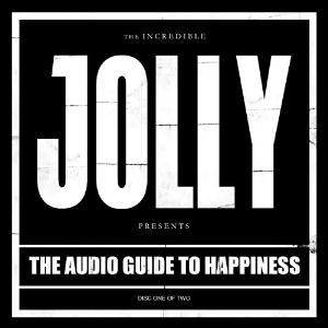 Jolly - The Audio Guide To Happiness Part 1 CD (album) cover