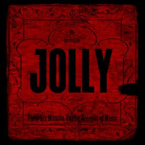 Forty Six Minutes, Twelve Seconds of Music by JOLLY album cover