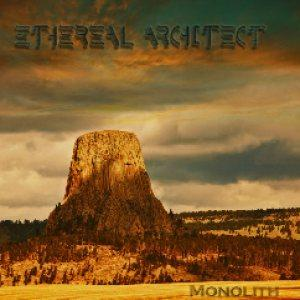 Monolith by ETHEREAL ARCHITECT album cover