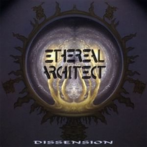 Dissension by ETHEREAL ARCHITECT album cover