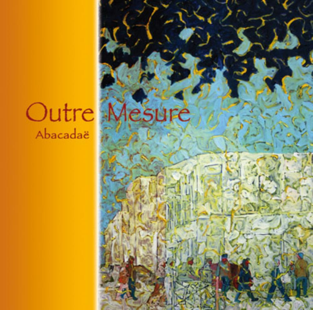 Outre Mesure - Abacadaë CD (album) cover