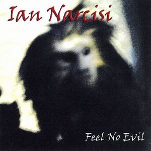 Feel No Evil by NARCISI, IAN album cover
