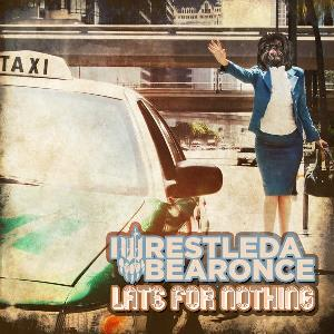 Iwrestledabearonce - Late for Nothing CD (album) cover