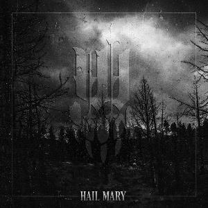 Hail Mary by IWRESTLEDABEARONCE album cover
