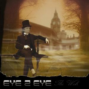 Eye 2 Eye The Wish album cover
