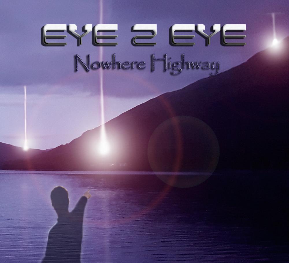 Nowhere Highway by EYE 2 EYE album cover