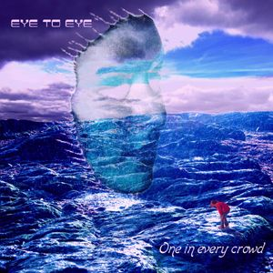 One in Every Crowd by EYE 2 EYE album cover