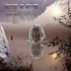 After All... by EYE 2 EYE album cover