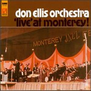 Don Ellis - Live at Monterey (Don Ellis Orchestra) CD (album) cover