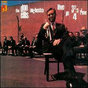 Don Ellis Live in 3 2/3 / 4 time (The Don Ellis Orchestra) album cover