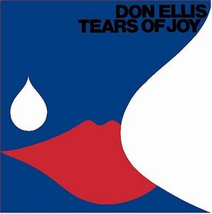 Don Ellis - Tears of Joy CD (album) cover