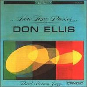 Don Ellis - ...How Time Passes... CD (album) cover