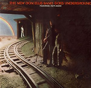 Don Ellis - The New Don Ellis Band Goes Underground Featuring Patti Allen CD (album) cover