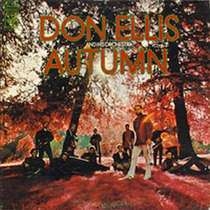 Don Ellis Autumn (Don Ellis Orchestra) album cover