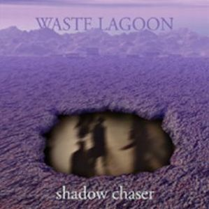 Shadow Chaser by WASTE LAGOON album cover