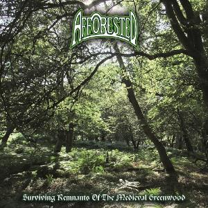 Surviving Remnants Of The Medieval Greenwood by AFFORESTED album cover