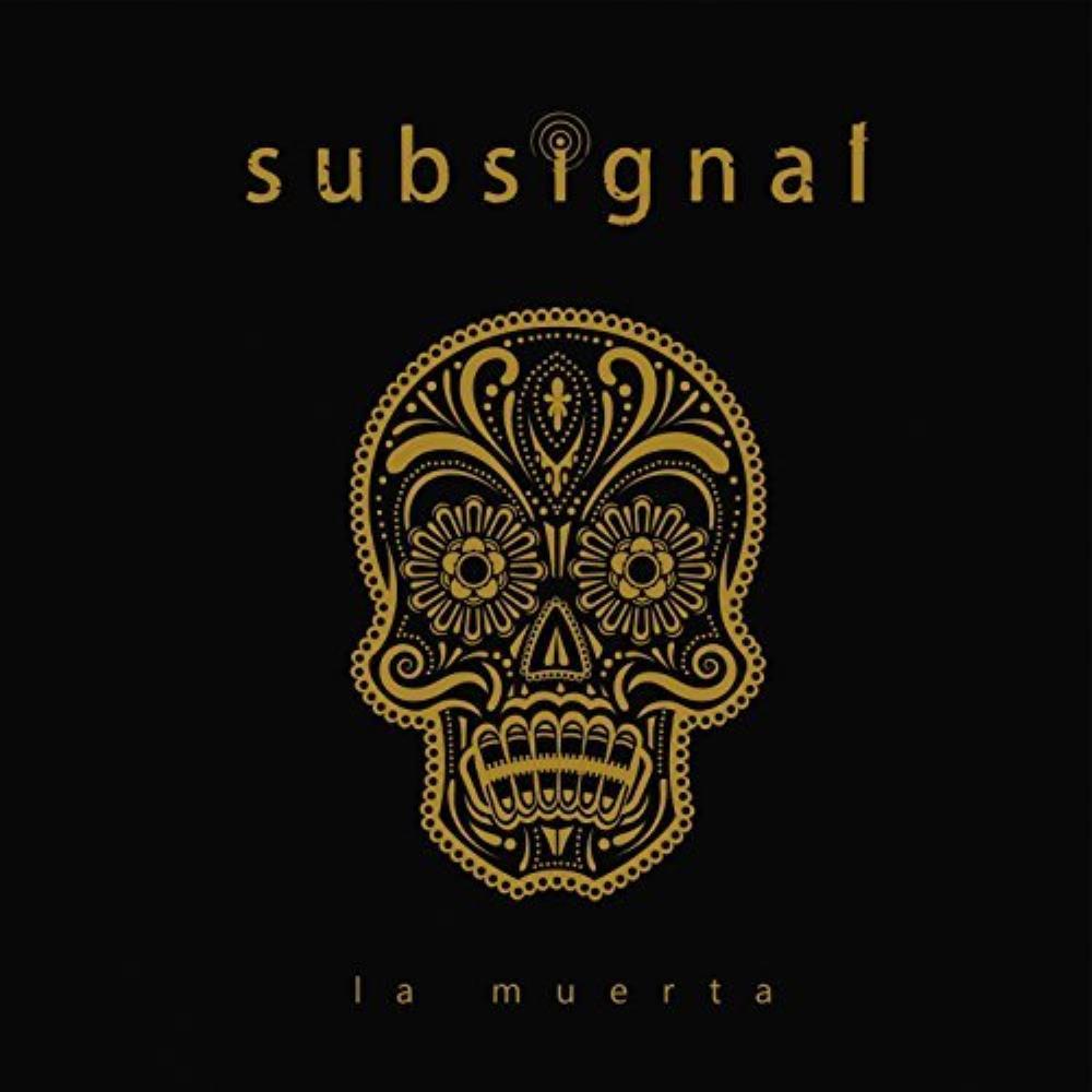 La Muerta by SUBSIGNAL album cover